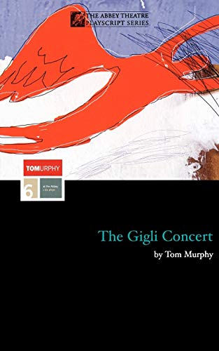 9780413659309: The Gigli Concert (Modern Plays)
