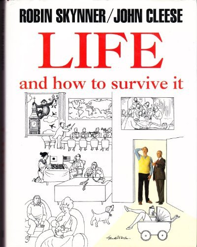 LIFE, AND HOW TO SURVIVE IT': ROBIN SKYNNER, JOHN