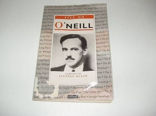 FILE ON O'NEILL (Writer-Files) (0413663302) by Stephen A. Black