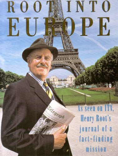 Root into Europe: Henry Root's Journal of: Donaldson, William