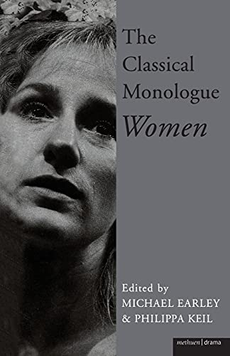 9780413666703: The Classical Monologue: Women: For Women (Monologue and Scene Books)