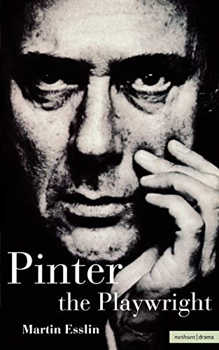 9780413668608: Pinter the Playwright (Plays and Playwrights)