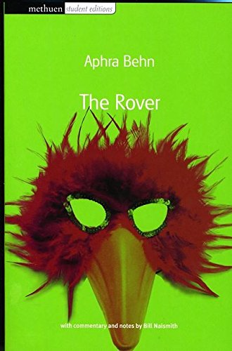 The Rover (Methuen Student Editions): Behn, Aphra