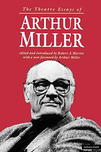 9780413669209: The Theatre Essays of Arthur Miller (Diaries, Letters and Essays)