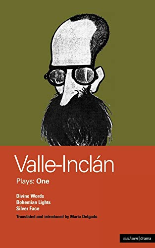 9780413670908: Valle-Inclan Plays: 1: Divine Words , Bohemian Lights , Silver Face (World Classics)