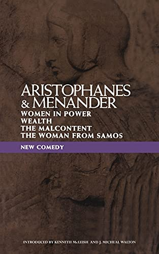 """9780413671806: New Comedy: Aristophanes and Menander: """"Women in Power"""", """"Wealth"""", """"The Malcontent"""", """"The Woman from Samos"""" (Classical Dramatists)"""