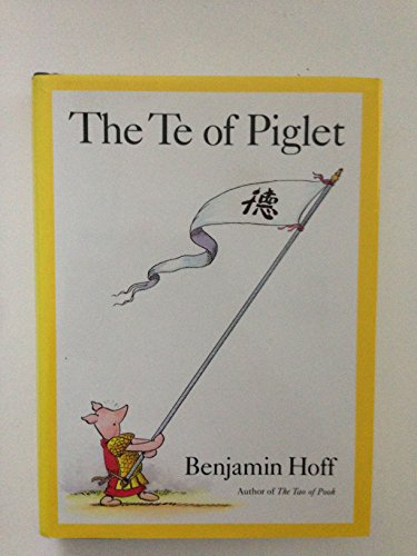 The Te of Piglet, Hoff, Benjamin