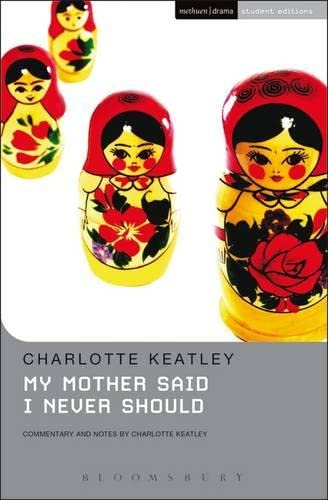 9780413684707: My Mother Said I Never Should (Student Editions)
