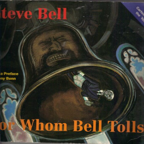 For Whom Bell Tolls (9780413690708) by Steve Bell