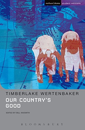 9780413692306: Our Country's Good: Based on the Novel the Playmaker by Thomas Kenneally (Student Editions)
