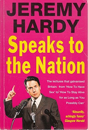 9780413692504: Jeremy Hardy Speaks to the Nation