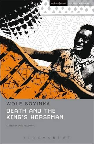 Death and the King's Horseman: Soyinka Wole