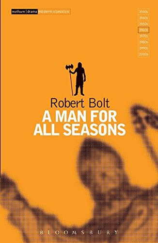a review of robert bolts play a man for all seasons