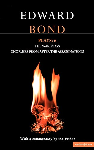 9780413704009: Bond Plays: 6: The War Plays; Choruses from After the Assassinations (Contemporary Dramatists) (Vol 6)