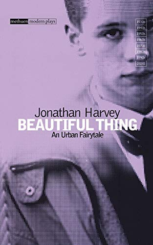 9780413710307: Beautiful Thing (Modern Plays)