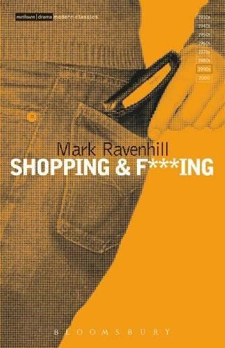 Shopping and F***ing (Modern Classics) (9780413712400) by Mark Ravenhill