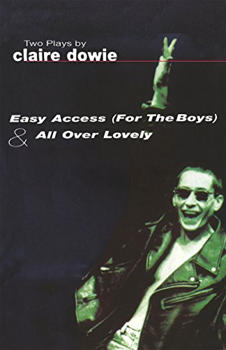 9780413712905: Easy Access For The Boys & All Over Lovely (Modern Plays)