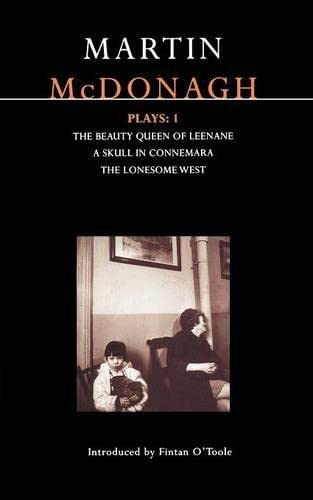 9780413713506: McDonagh Plays: 1: The Beauty Queen of Leenane; A Skull in Connemara; The Lonesome West (Contemporary Dramatists)
