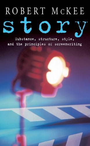 9780413715609: Story: Substance, Structure, Style and the Principles of Screenwriting (Methuen Film)