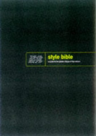 9780413715708: The Style Bible: An A-Z of Global Youth Culture : The Influences, the Influencers and the Influenced