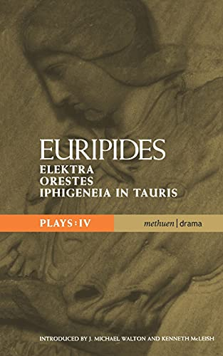 9780413716309: Euripides Plays: 4: Elektra; Orestes and Iphigeneia in Tauris (Classical Dramatists)