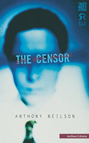The Censor (Modern Plays): Anthony Neilson, Anthony