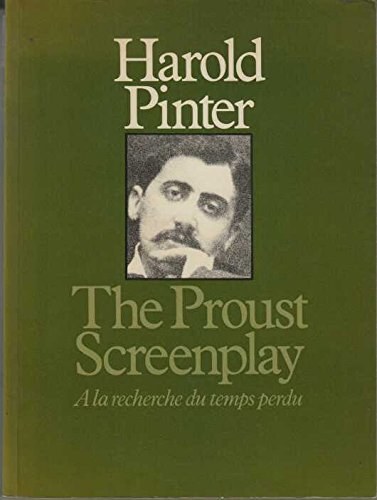9780413722003: The proust screenplay, a la recherche du temps perdu