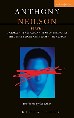 9780413724601: Neilson Plays:Normal;Penetrator;Year of the Family;Night Before Christmas;Censor v.1: Normal; Penetrator; Year of the Family; Night Censor Vol 1 (Contemporary Dramatists)