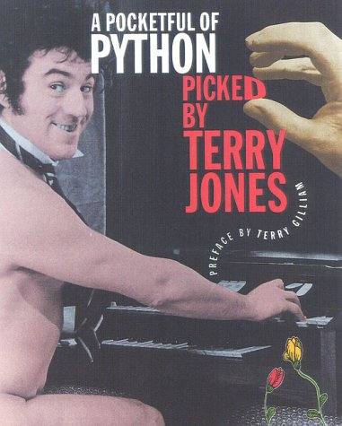 A Pocketful of Python: Picked By Terry: Terry Jones