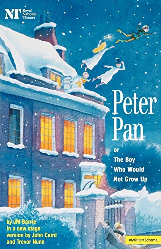 9780413735508: Peter Pan: Or the Boy Who Would Not Grow Up: A Fantasy in Five Acts (Modern Plays)
