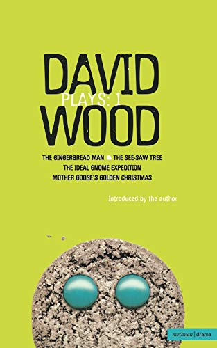 Wood Plays: 1 (Contemporary Dramatists) (Vol 1) (9780413737007) by David Wood