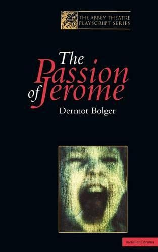 9780413738806: The Passion Of Jerome (Modern Plays)