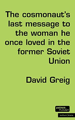 9780413740106: The Cosmonaut's Last Message... (Modern Plays)