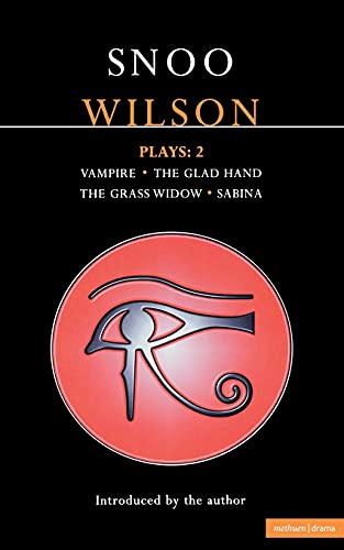 9780413744005: Wilson Plays: 2: Vampire; The Glad Hand; The Grass Widow; Sabina (Contemporary Dramatists) (Vol 2)