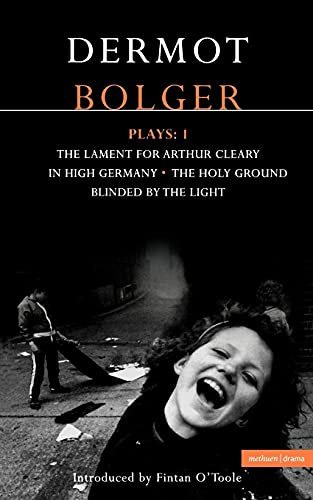 Contemporary Dramatists: Dermot Bolger Plays Vol. 1: the Light by