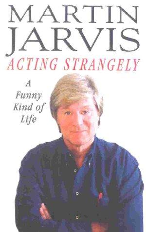 9780413745507: Acting Strangely