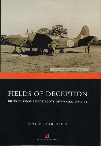9780413745705: Fields of Deception: Britain's Bombing Decoys of WWII