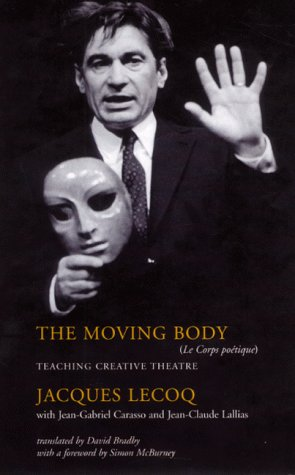 9780413752604: The Moving Body (Performance Books)