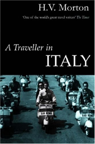9780413754301: A Traveller in Italy