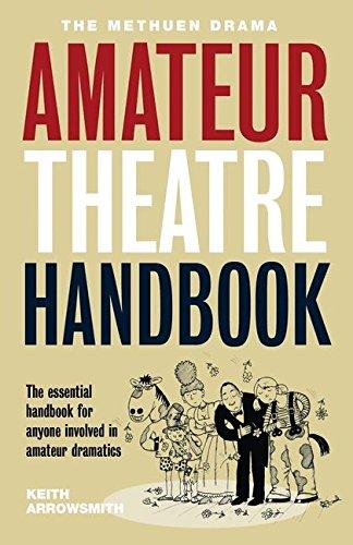 9780413755704: The Methuen Amateur Theatre Handbook (Performance Books)
