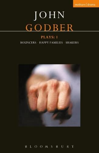 9780413758101: Godber Plays: 1: Bouncers; Happy Families; Shakers (Contemporary Dramatists) (v. 1)