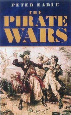 9780413758804: The Pirate Wars: Pirates vs the Legitimate Navies of the World