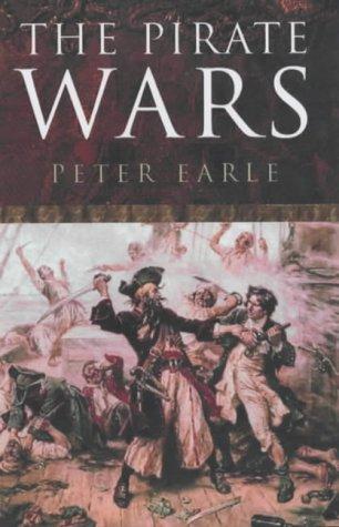 9780413759009: The Pirate Wars: Pirates Vs. the Legitimate Navies of the World