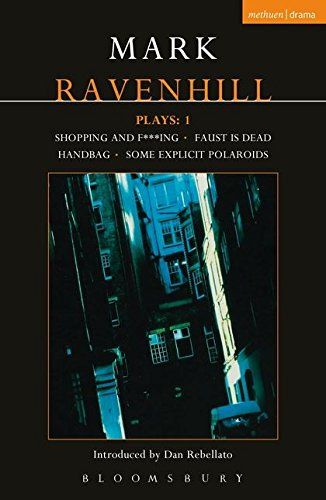 9780413760609: Ravenhill Plays: Shopping and Fucking; Faus; Handbag; Some Explicit Polaroids v. 1 (Contemporary Dramatists)
