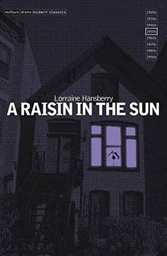 9780413762405: A Raisin in the Sun (Methuen Modern Plays)