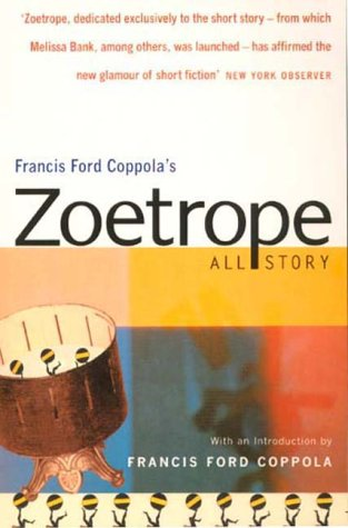 Zoetrope: All-story (Methuen literature): Coppala, Francis Ford