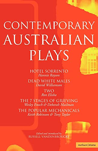 9780413767608: Contemporary Australian Plays: The Hotel Sorrento, Dead White Males, Two, The 7 Stages of Grieving, The Popular Mechanicals (Play Anthologies)