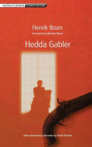 Hedda Gabler (Methuen Student Editions With Commentary: Henrik Ibsen, David
