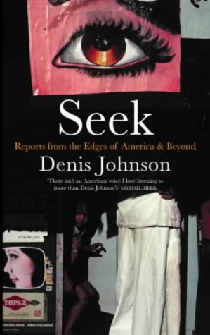 9780413771117: Seek: Reports from the Edges of America and Beyond