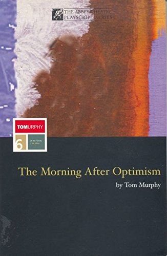 9780413771247: The Morning After Optimism, (Methuen Modern Plays S.)